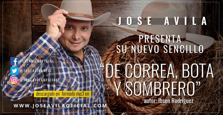 """Letra completa del tema  """"De Correa, Bota y Sombrero"""" de José Ávila"""